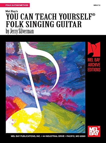 Silverman Jerry You Can Teach Yourself Folk Singing Guitar Book (Archive Edition)