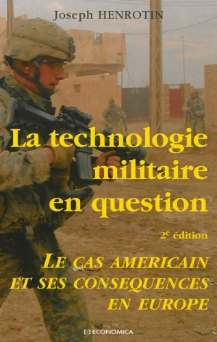 La technologie militaire en question (La...