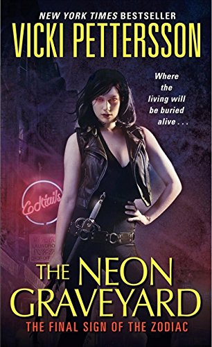 The Neon Graveyard: The Final Sign of the Zodiac (Signs of the Zodiac Series)