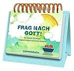 Tischkalender -  Frag nach Gott!: 50...