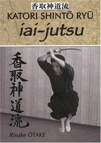 Iai-jutsu : Hritage spirituel de la Tenshin Shoden Katori Shinto Ryu