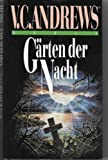 Gärten der Nacht - V.C. (Cleo Virginia 6. Junio 1923-19. Decembro 1986) & Neiderman, Andrew Andrews