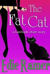 The Fat Cat (Cattitude Book 2) (English Edition)