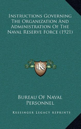 Instructions Governing the Organization and Administration of the Naval Reserve Force (1921)