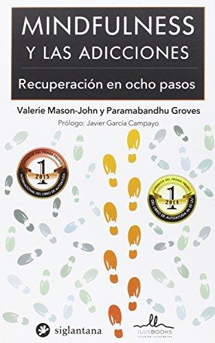 MINDFULNESS y las Adicciones por Valerie Mason- John Paramabandhu