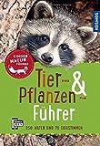 Tier- und Pflanzenführer. Kindernaturführer: Über 250 Arten und 80 Tierstimmen (Mein erstes)