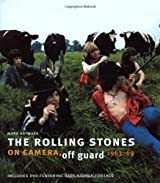 The Rolling Stones: On Camera, Off Guard (Book & DVD) by Mark Hayward (2009-10-19)