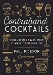 Contraband Cocktails: How America Dra...
