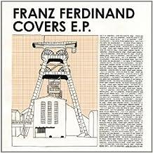 Franz Ferdinand Covers Ep (Mini Album)