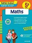 Cahier du jour/Cahier du soir Maths 5...