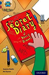 Project X Origins: Dark Blue Book Band, Oxford Level 15: Top Secret: The Secret Diary of Danny Grower by Joanna Nadin (2014-01-09)