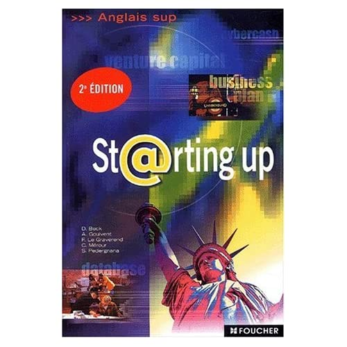 Anglais sup : Starting up, BTS - DUT de Beck, Dominique (2003) Broché