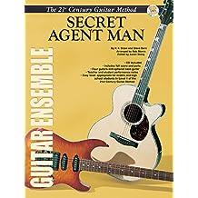 Secret Agent Man 21st Century Guitar Ensemble Series