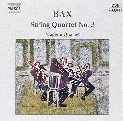 Arnold Bax : Quatuor à cordes n° 3