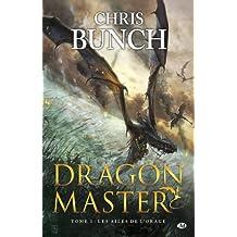 Dragon Master, tome 1 : Les Ailes de l'orage