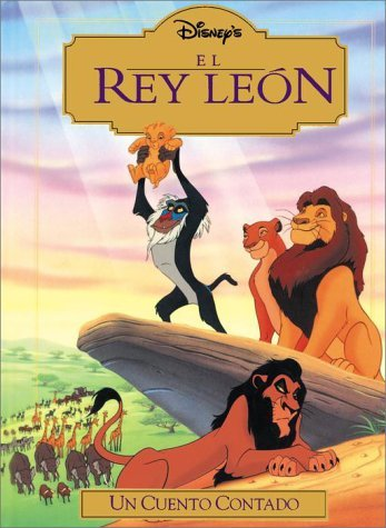 El rey leon: Un cuento contado (Read-Aloud Storybook) (Spanish Edition) by RH Disney (2001-08-28)