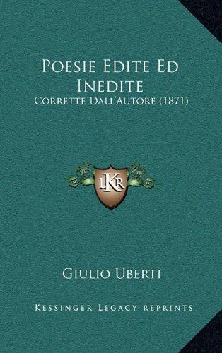 Poesie Edite Ed Inedite: Corrette Dall'autore (1871)
