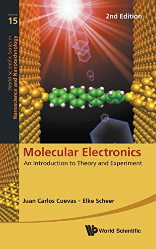 Molecular Electronics: An Introduction To Theory And Experiment (2nd Edition) (World Scientific Series in Nanoscience and Nanotechnology, Band 15)