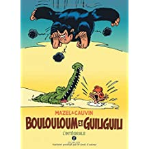 Boulouloum et Guiliguili, L'Intégrale - tome 2 - Intégrale 1982 - 2008