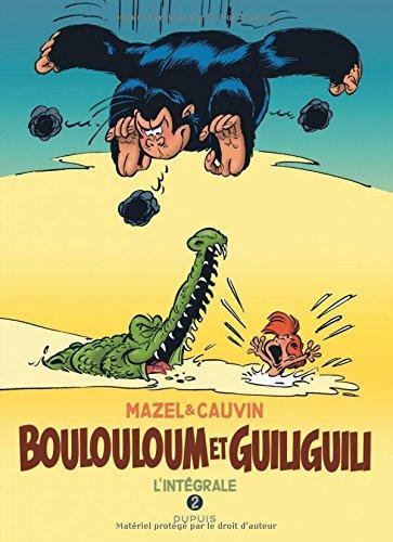 Boulouloum et Guiliguili, L'Intégrale - tome 2 - Intégrale 1982 - 2008 par Patrick Gaumer