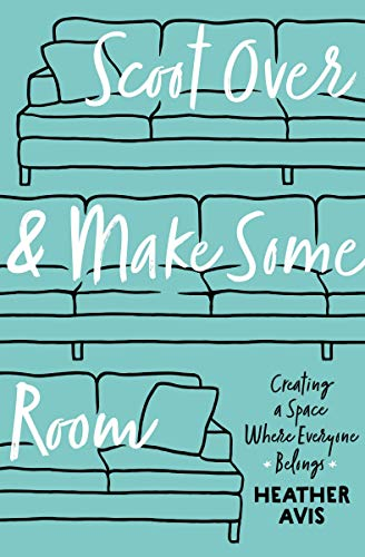 Scoot Over and Make Some Room: Creating a Space Where Everyone Belongs (English Edition)