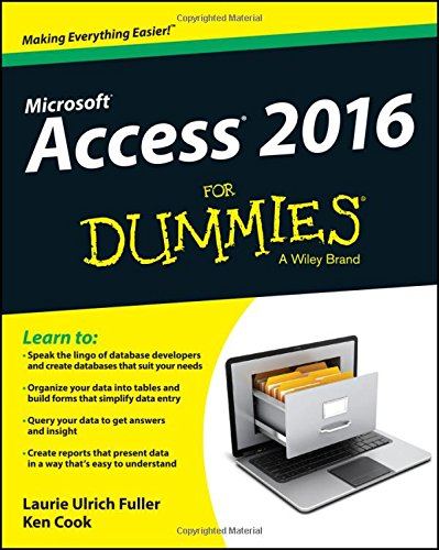 Access 2016 for Dummies di Laurie Fuller