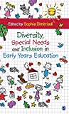 Diversity, Special Needs and Inclusion in Early Years Education
