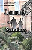 Community of Scholars (English Edition)