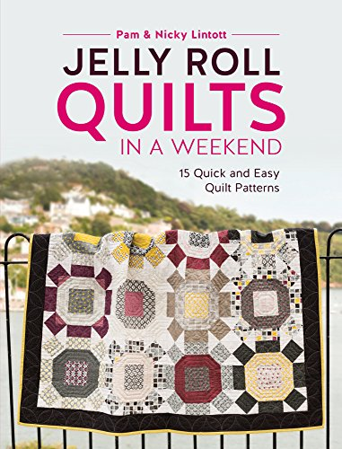 jelly-roll-quilts-in-a-weekend-15-quick-and-easy-quilt-patterns