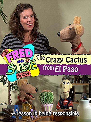 The Fred and Susie Show: The Crazy Cactus from El Paso [OV]