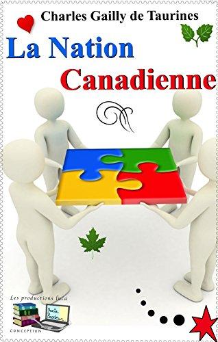 La Nation Canadienne (Illustré)