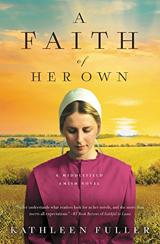 A Faith of Her Own (Middlefield Amish Novel)