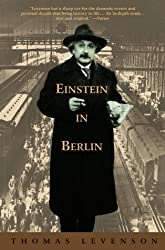 Einstein in Berlin by Thomas Levenson (2004-02-29)