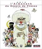 L'Almanach 2013 du Dessin de Presse et de la Caricature...