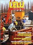Telecharger Livres ELU D AUJOURD HUI L No 149 du 01 06 1991 AMENAGEMENT ET EMPLOI LOGEMENT DES MOYENS POUR REPONDRE AUX BESOINS FONCTION PUBLIQUE TERRITORIALE OUVRIR UNE AUTRE PERSPECTIVE (PDF,EPUB,MOBI) gratuits en Francaise