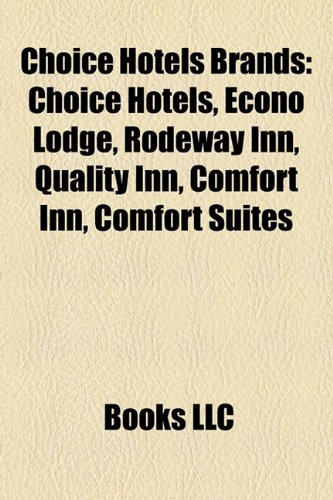 choice-hotels-brands-choice-hotels-econo-lodge-rodeway-inn-quality-inn-comfort-inn-comfort-suites