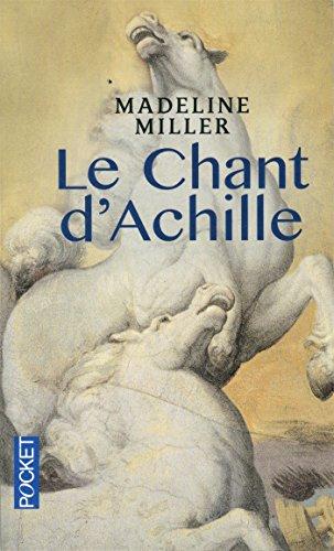 Le  chant d'Achille : roman