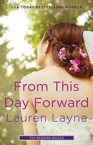 From This Day Forward (Wedding Belles) (English Edition) Lauren Bell