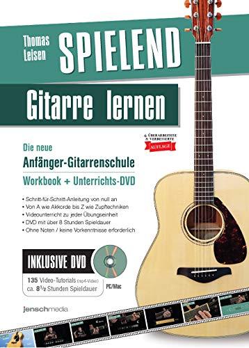Spielend Gitarre Lernen: Die neue Anfänger-Gitarrenschule mit DVD (4. verbesserte Auflage)