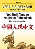 Von null Ahnung zu etwas Chinesisch: Dies ist kein Sprachkurs