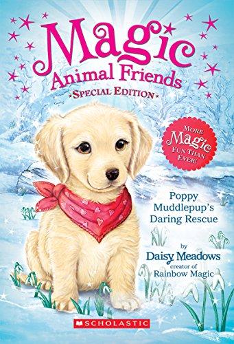 Poppy Muddlepup's Daring Rescue (Magic Animal Friends)
