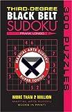 Third-Degree Black Belt Sudoku (Martial Arts Suduko) (Martial Arts Suduko Series)