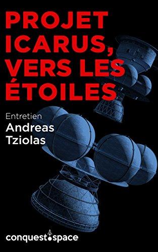 projet-icarus-vers-les-etoiles-entretien-avec-andreas-tziolas-conquestspace-t-4