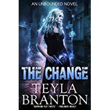 The Change (Unbounded Series Book 1) (English Edition)