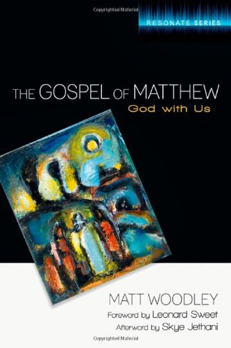 The Gospel of Matthew: God with Us (Resonate Series)