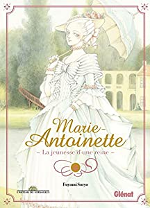 Marie-Antoinette, la Jeunesse d'une Reine Edition simple One-shot