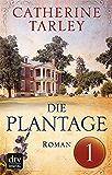 Die Plantage - Teil 1