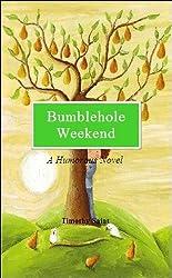 Bumblehole Weekend