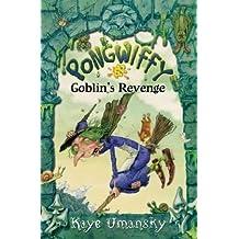 Pongwiffy and the Goblin's Revenge (book 2) by Kaye Umansky (2009-06-01)