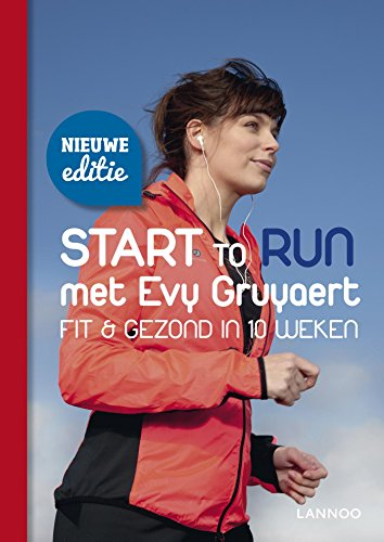 Start to run met Evy Gruyaert (Dutch Edition) por Evy Gruyaert